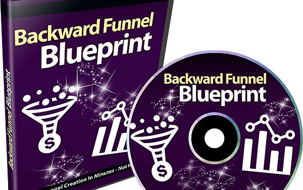 The Backwards Funnel Blueprint