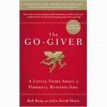 The Go-Giver – A Little Story About a Powerful Business Idea