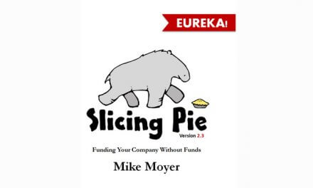 Slicing Pie, Funding Your Company Without Funds